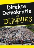 Direkte Demokratie für Dummies
